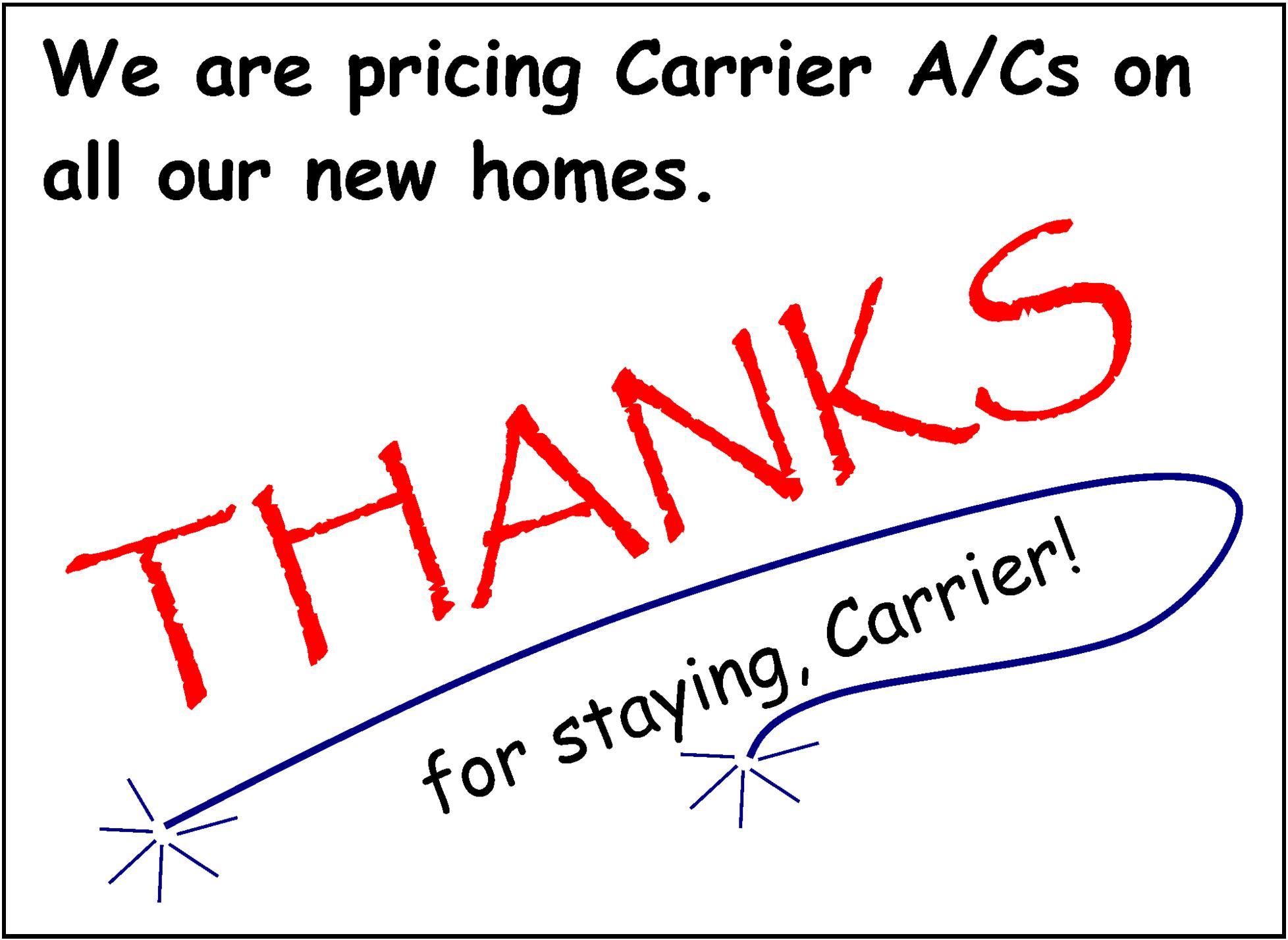Thanks for staying, Carrier!